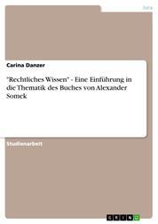"""""""Rechtliches Wissen"""" - Eine Einführung in die Thematik des Buches von Alexander Somek"""