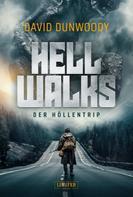 David Dunwoody: HELL WALKS - Der Höllentrip ★★★★★