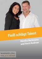 Monika Beckmann: Fleiß schlägt Talent ★★★
