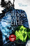 H.C. Scherf: Die Gordon Rabe-Reihe