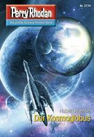 Hubert Haensel: Perry Rhodan 2774: Der Kosmoglobus ★★★★