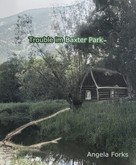 Angela Forks: Trouble im Baxter Park