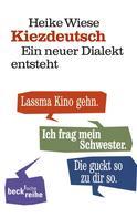 Heike Wiese: Kiezdeutsch