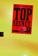 Robert Muchamore: Top Secret 12 - Die Entscheidung ★★★★★