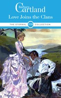 Barbara Cartland: Love Joins the Clans