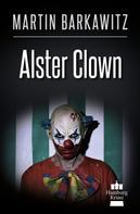 Martin Barkawitz: Alster Clown ★★★★