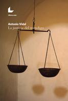 Antonio Vidal: La justicia del mendigo