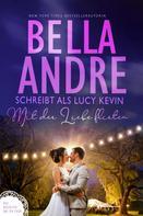 Lucy Kevin: Mit der Liebe flirten (Vier Hochzeiten und ein Fiasko 2) ★★★★