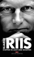 Lars Steen Pedersen: Bjarne Riis ★★★★