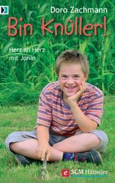Bin Knüller! - Herz an Herz mit Jonas