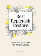 Linda Gray: Rest, Replenish, Restore