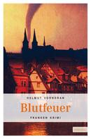 Helmut Vorndran: Blutfeuer ★★★★