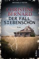 Michael E. Vieten: Christine Bernard. Der Fall Siebenschön ★★★★