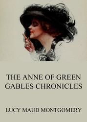 The Anne of Green Gables Chronicles