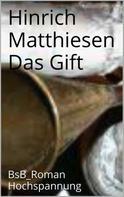 Hinrich Matthiesen: Das Gift ★★★★