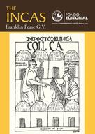 Franklin Pease: The Incas