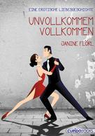 Janine Flörl: Unvollkommen vollkommen ★★★
