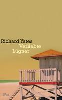 Richard Yates: Verliebte Lügner ★★★★