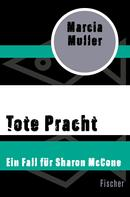 Marcia Muller: Tote Pracht ★★★★