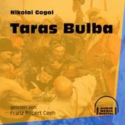 Taras Bulba (Ungekürzt)