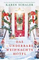 Karen Schaler: Das wunderbare Weihnachtshotel ★★★★