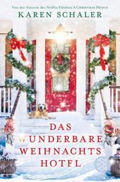 Das wunderbare Weihnachtshotel - Roman