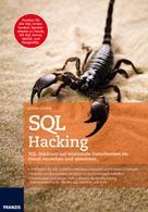 Justin Clarke: SQL Hacking