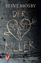 Der 50 / 50-Killer - Thriller