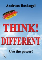 THINK! DIFFERENT - Use the power!