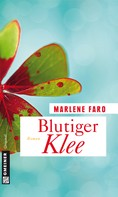 Marlene Faro: Blutiger Klee ★★★★