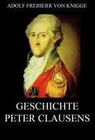 Adolph Knigge: Geschichte Peter Clausens