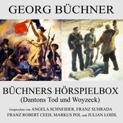 Büchners Hörspielbox - Dantons Tod und Woyzeck