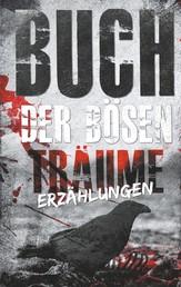 Buch der bösen Träume - Erzählungen