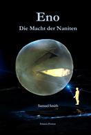 Samuel Smith: Eno - Die Macht der Naniten ★★★★
