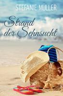 Stefanie Müller: Strand der Sehnsucht