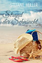 Strand der Sehnsucht - 3 Urlaubsromane in einem Band (ebundle)