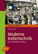 Oliver Schmidt: Moderne Kellertechnik