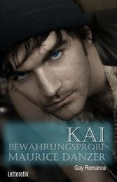 Kai: Bewährungsprobe - Gay Romance