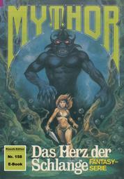 Mythor 158: Das Herz der Schlange