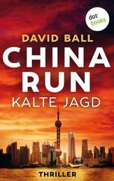 China Run - Kalte Jagd - Thriller