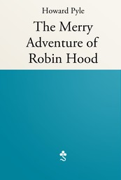 The Merry Adventure of Robin Hood