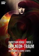 Christian Dörge: DER NEON-TRAUM