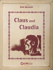 Claus und Claudia - Nach neueren Dokumenten