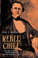 Paul A. Thomsen: Rebel Chief