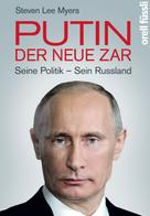 Steven Lee Myers: Putin – der neue Zar ★★★★