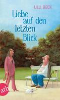 Lilli Beck: Liebe auf den letzten Blick ★★★★