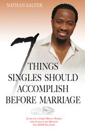 7 Things Singles Should Accomplish Before Marriage