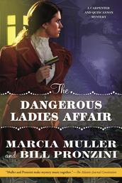 The Dangerous Ladies Affair - A Carpenter and Quincannon Mystery