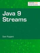 Sven Ruppert: Java 9 Streams
