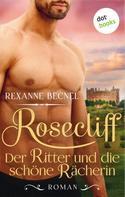 Rexanne Becnel: Rosecliff - Band 2: Der Ritter ★★★★